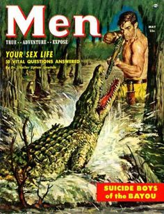 Men Adventure Magazines Covers | Do you enjoy these vintage magazine covers as much as I do? You can ... Safely feed your croc with food injectables from a distance