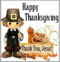 Happy Thanksgiving everyone. God bless ♥`