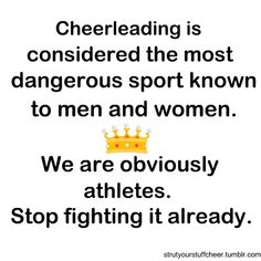 cheerleading is considered the most dangerous sport....