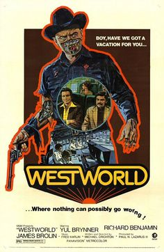 WestWorld - Directed by Michael Crichton. With Yul Brynner, Richard Benjamin, James Brolin, Norman Bartold. A robot malfunction creates havoc and terror for unsuspecting vacationers at a futuristic, adult-themed amusement park. Best Movie Posters, Classic Movie Posters, Movie Poster Art, Classic Movies, Original Movie Posters, Michael Crichton, Science Fiction, Fiction Movies, Vintage Movies