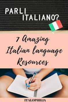 7 Amazing Italian Language Resources