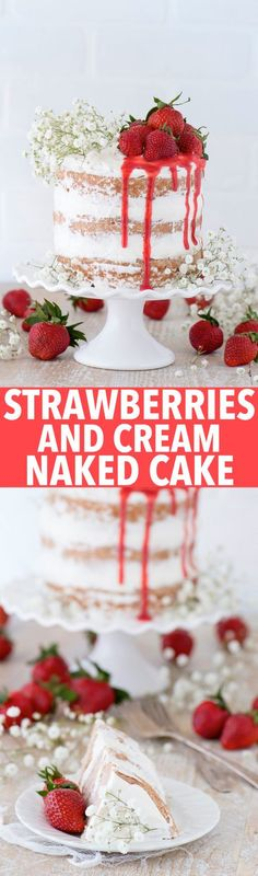 This strawberry naked cake is made with fresh pureed strawberries and is paired with homemade sweet cream whipped cream...like a Strawberries and Cream Cake!