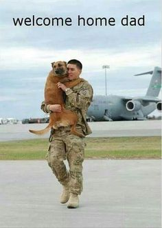 Troops - welcome home dad