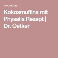 Kokosmuffins mit Physalis Rezept | Dr. Oetker
