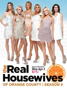 real housewives of OC. The only housewives I watch. They're my guilty pleasure. :))