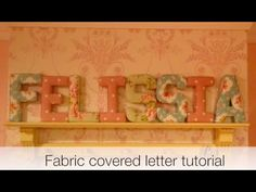 I hope you like my fabric covered letter tutorial, any questions feel free to…
