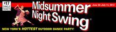 Midsummer Night Swing, June 26 - July 14