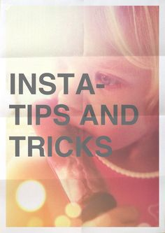 Tips on how to take better instagram pictures via The818.com