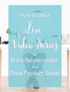 How to Use a Live Video Series to Build Relationships and Drive Product Sales - Brilliant Business Moms Book Trailers, Budgeting Tips, Marketing Plan, Book Making, Sweet Life, Life Planner, Social Media Tips, Being Used, Product Launch
