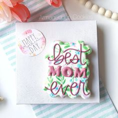 Mother's Day Cookies, No Bake Cookies, Beaver Lodge, Best Mom, Cookie Decorating, Florals, Mothers, Baking, Ideas