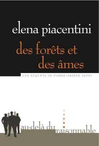 Un polar touffu et qui a une âme. Voici ma chronique du roman d'Elena Piacentini, Des forêts et des âmes https://gruznamur.wordpress.com/2015/04/17/des-forets-et-des-ames-elena-piacentini/