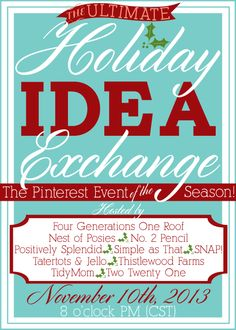 Pin AND Tweet your new holiday projects using the #holidayideaexchange hashtag to have your ideas repinned to the Holiday Idea Exchange board! Participants limited to 5 pins each. Full party details can be found by clicking this pin!