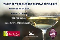 Taller de #VinosdeTenerife sobre Blancos Barrica el próximo día 18 por la tarde.