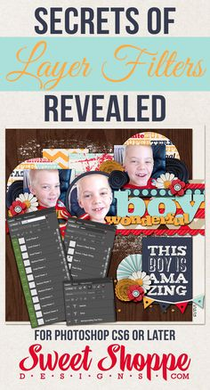 Tutorials by Sweet Shoppe Designs » Secrets of Layer Filters Revealed