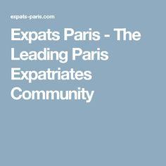 Expats Paris - The Leading Paris Expatriates Community