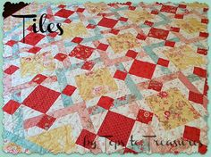 "Hello,  my name is Cindy Sharp.  I am the person behind Tops to Treasures.  I am thrilled to be back with Moda's Bake Shop today...presenting my original pattern, ""Tiles."" The name isn't very flash..."