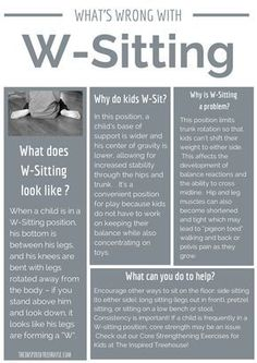 W sitting handout for teachers, caregivers, therapists, doctors, nurses.anyone who works with kids! W-sitting free printable! **I wish more teachers/caregivers were aware of this*** scan your rooms -- Pediatric Occupational Therapy, Pediatric Ot, School Ot, School Play, Physical Development, Language Development, Child Development Activities, Sensory Integration, Bulletins