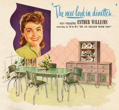 The new look in dinettes… Esther Williams. Detail from 1948 Chromcraft Dinette ad.