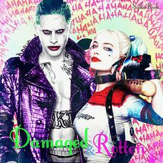 Damaged and Rotten - The Joker and Harley Quinn - Suicide Squad