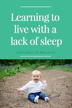 When your baby doesn't sleep through the night and all baby sleep tips and sleep training are not working, there's only one thing to do: Learn to be at peace with the (temporary) lack of sleep whilst your child / children are young. This is how I learned to relax and adopt a 'what will be will be' attitude despite having three young children including a baby who woke at least 3 times per night. #sleep #baby #babysleep #sleeptraining
