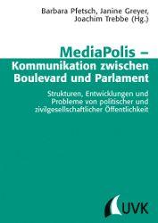 """Neu bei UVK - ein Tagungsband zur """"Kommunikation zwischen Boulevard und Parlament""""!"""