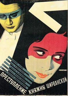 """Georgii and Vladimir Stenberg     Poster for the Film """"Countess Shirvanskaya's Crime""""     1926  http://kvetchlandia.tumblr.com/post/113231303308/georgii-and-vladimir-stenberg-poster-for-the"""