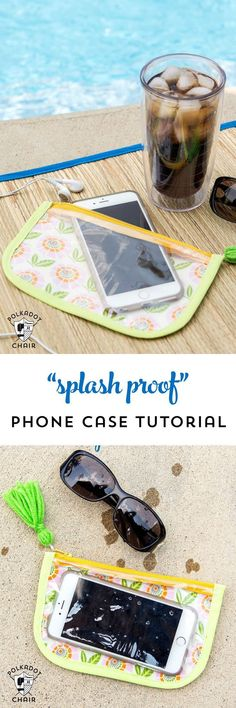 "Free Sewing Tutorial for a ""splash proof"" phone case. A sewing pattern for a zippered pouch made out of vinyl or laminate fabric, perfect for the beach or the pool."
