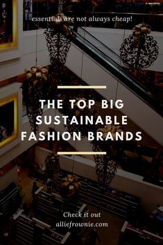 Big Fashion Brands | The Top 5 Surprisingly Sustainable