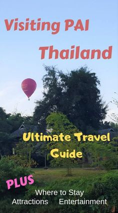 There are so many great Things to see in Pai Thailand. How to book travel from Chiang Mai to Pai. What to do in Pai and nearby must visit attractions of Pai. Pai Thailand, Thailand Travel, Asia Travel, Thailand Destinations, Travel Destinations, Cool Places To Visit, Places To Travel, Travel Guides, Travel Tips