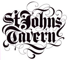 St Johns Tavern | David Quay | #blackletter #type #flourishes
