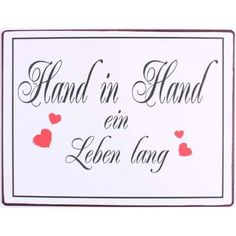 Blechschild - Hand in Hand ein Leben lang Signs, Idioms, Live Long, Mood, Sheet Metal, Life, Decorations, Shop Signs, Sign