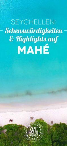 Seychellen Reise: Mahé Sehenswürdigeiten, Tipps & Highlights für deinen Seychellen Urlaub