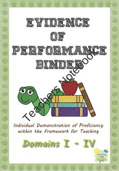 Evidence of Performance Binder from TeachingintheSunshine on TeachersNotebook.com (34 pages)  - Charlotte Danielson Framework aligned binder dividers. Get organized for your teacher evaluation. It coordinates with the Danielson Domains, Components, and Elements of the Framework for Teaching.
