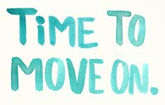 """It's Time to Move On"" Now that's a Good Vibe"