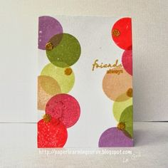 sponged circles....die cut same circle size on seperate pcs of cardstock to act as a stencil...6 pcs for 6 colors...add gold dots with versamark pen and ep....inks are sweet plum, bamboo leaves, new sprout, desert sand, rubarb stalk and barn door...made these as md cards and bd...so much fun to make and most popular card...try different color scheme if repeating