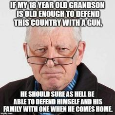 As long as he's not a liberal,  he should be plenty smart enough to use a gun properly.