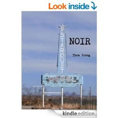 Noir - Kindle edition by Thom Young. Mystery, Thriller & Suspense Kindle eBooks @ Amazon.com.