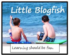 Little Blogfish - Just a little blogfish in a sea of blogfish written by classroom teacher who is now a homeschooling mom who blogs about homeschool, education, and a lot of fun