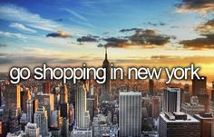 NYC. My ultimate life ambition is to visit New York especially around Christmas time! I want to see the sights and go shopping.