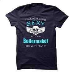 I Hate Being Sexy I Am A Boilermaker - #girls #long hoodie. PURCHASE NOW => https://www.sunfrog.com/LifeStyle/I-Hate-Being-Sexy-I-Am-A-Boilermaker-44115256-Guys.html?60505