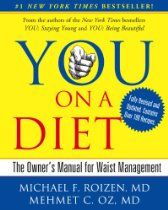 You, on a diet : the owner's manual for waist management / Michael F. Roizen and Mehmet C. with Ted Spiker, Lisa Oz, and Craig Wynett ; Date, Lose 5 Pounds, Diet Books, Stay Young, Dr Oz, Healthy Weight Loss, Reading Online, Books Online, How To Lose Weight Fast