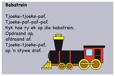 Babatrein - Kinderrympies in Afrikaans Grade R Worksheets, Transportation Crafts, School Songs, Kids Poems, Rhymes Songs, Preschool Learning, Afrikaans, Kids And Parenting, Book Lovers