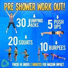 Preshower workout