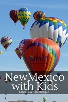 New Mexico with Kids: Adventures in Albuquerque and Santa Fe