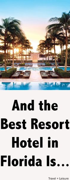 The Sunshine State's most lustrous resorts range from modern properties in Miami Beach to century-old inns in the Gulf of Mexico.