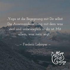 Yoga ist die Begegnung mit Dir selbst. Die Auseinandersetzung mit dem was steif und unbeweglich in dir ist. Mit allem was nein sagt.    Frederic Leboyer   #brunnthal | #erleuchtung | #gesundleben | #hohenbrunn | #inspiration | #inspiriert | #instayoga | #meditation | #myoga | #namaste | #neubiberg | #ottobrunn | #taufkirchen | #unterhaching | #yoga | #yogadeutschland | #yogaeveryday | #yogainspiration | #yogajedentag | #yogajourney | #yogalehrer | #yogalehrerin | #yogaliebe | #yogamuenchen…