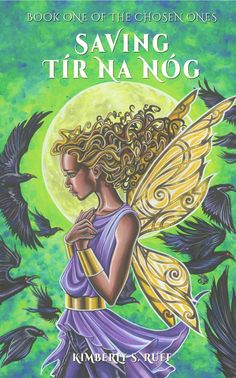 Saving Tír na nÓg by Kimberly S. A YA Fantasy Novel steeped in Irish Mythology. This is Book One in the Chosen Ones Series. Mythology Books, Irish Mythology, Book 1, This Book, The Chosen One, Fantasy Books, Childrens Books, Literature, Indie