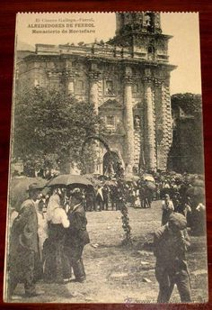 ANTIGUA POSTAL DE ALREDEDORES DE FERROL (CORUÑA) MONASTERIO DE MONTEFARO - EL CORREO GALLEGO - HAUSE