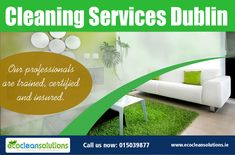 Your home is happy with Eco Clean Solutions! A hassle free home and commercial cleaning service in Dublin at very affordable rates.