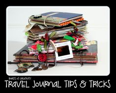 "Awesome ideas on how to make your own ""Smash Book"".  Travel Journal Tips & Tricks - Bursts of Creativity"